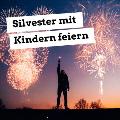 Jugendleiter-Podcast - Silvester mit Kindern feiern