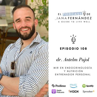 El podcast de Jana Fernández - Guía definitiva sobre suplementación (Parte II), con el doctor Antelm Pujol