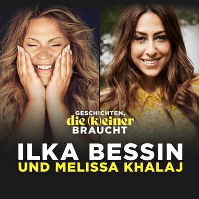 Geschichten, die (k)einer braucht mit Ilka Bessin - Melissa Khalaj über Rassismus, Castingshows  und wie man Geflüchteten helfen kann