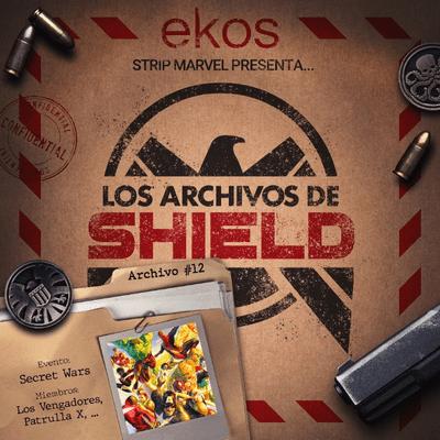 Los Archivos de SHIELD - 12. Secret Wars, el primer gran evento de Marvel